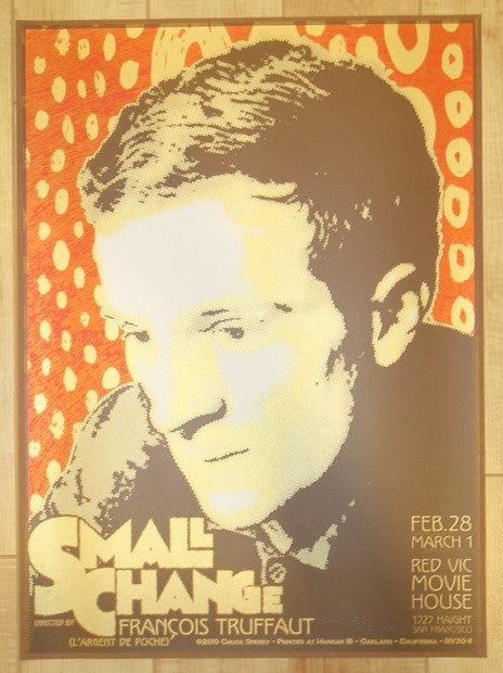 "2010 ""Small Change"" - Silkscreen Movie Poster by Chuck Sperry"