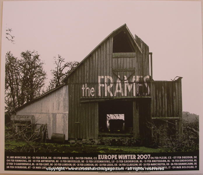 2007 The Frames - European Tour Silkscreen Poster by Crosshair