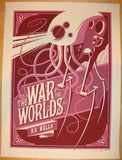 "2011 ""War Of The Worlds"" - Silkscreen Movie Poster by Tom Whalen"