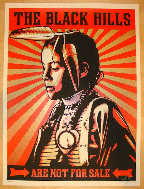 2012 Black Hills Are Not For Sale - Art Print by Shepard Fairey