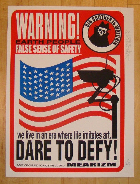 2008 Dare to Defy - Silkscreen Art Print by Mear One