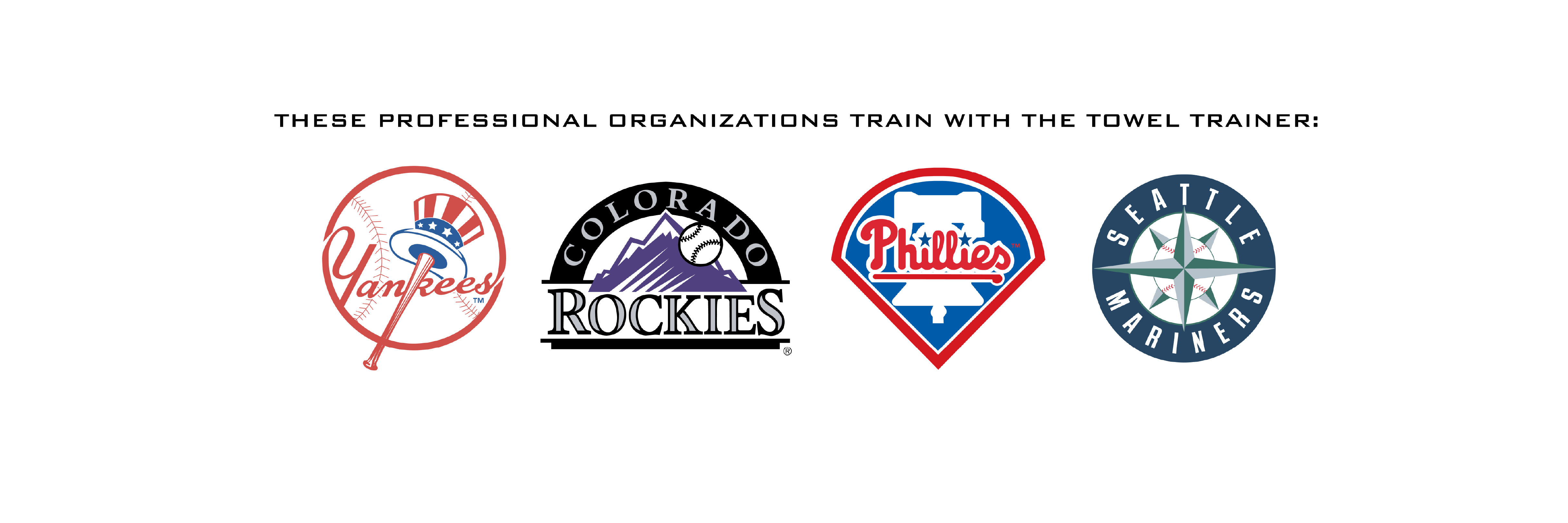 New York Yankees Colorado Rockies Philadelphia Phillies Seattle Mariners Train with the Towel Trainer for Towel Drills