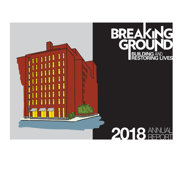Cover of the 2018 Breaking Ground Annual Report with a drawing of a residential building.