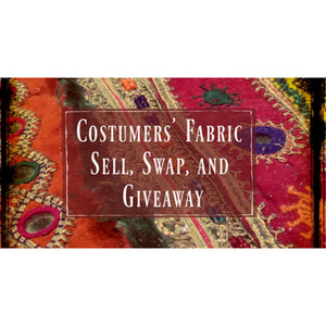 Ticket to Costumers' Fabric Sell, Swap, and Giveaway