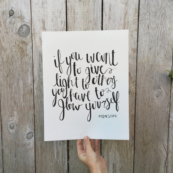 You Have To Glow Yourself Calligraphic Print