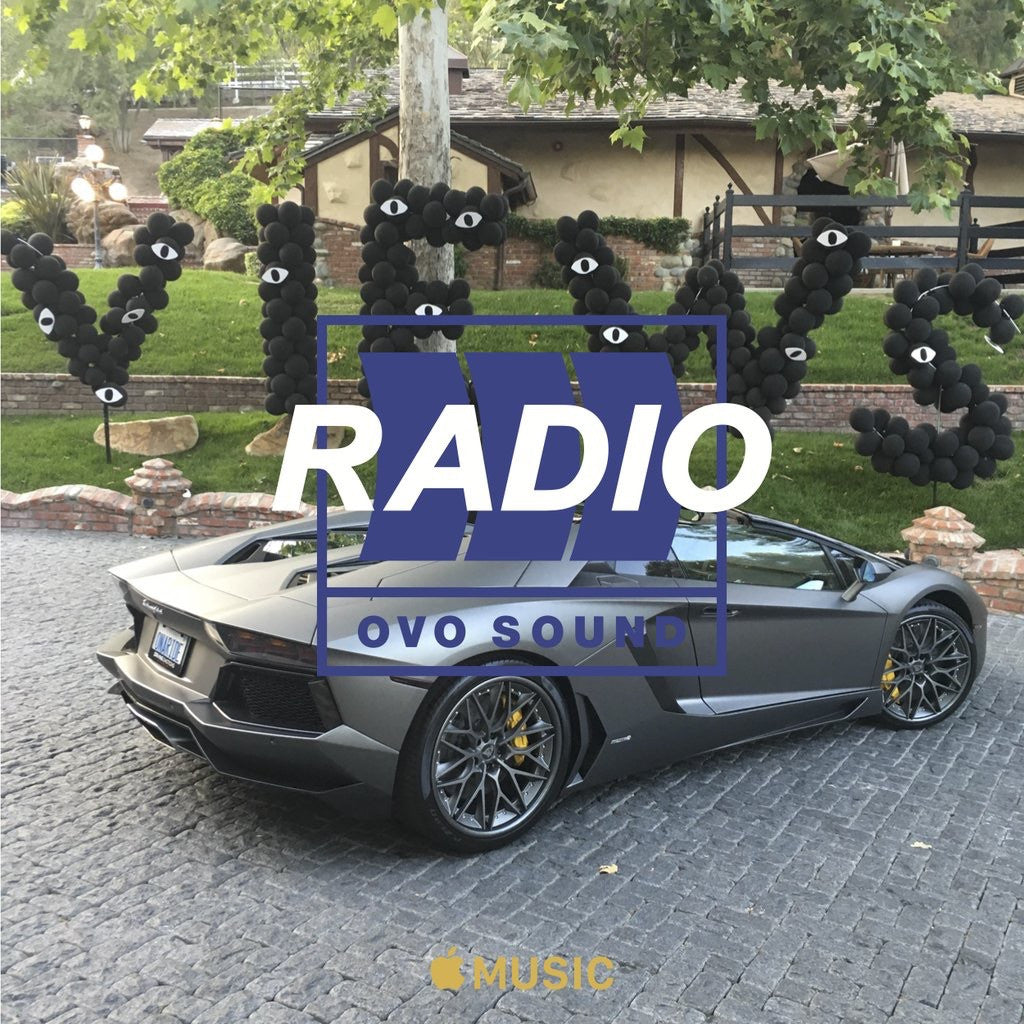 TUNE INTO OVO SOUND RADIO EP 23 WITH DRAKE