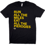 Run All The Miles, Eat All The Pierogies - Black Tee