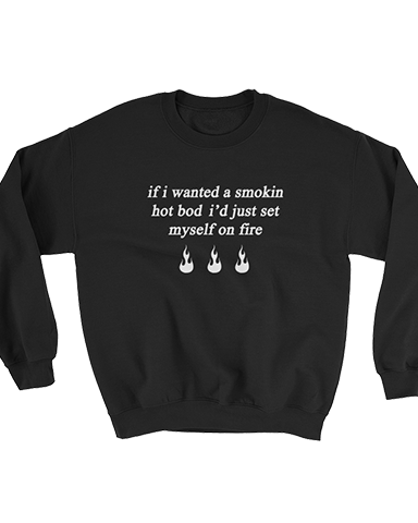 Smokin Bod Sweater