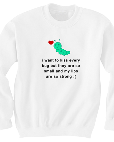 Kiss Every Bug Sweater