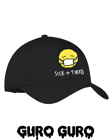 Sick + Tired Cap