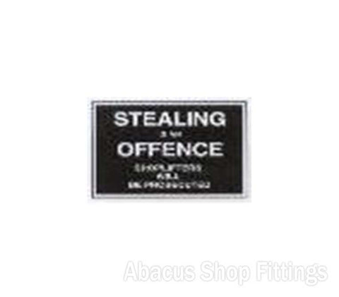 SHOWCARD - STEALING IS AN OFFENCE