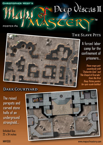 Deep Vistas II: The Slave Pits and Dark Courtyard
