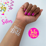 16 SILVER Team Bride & Bride party tattoo