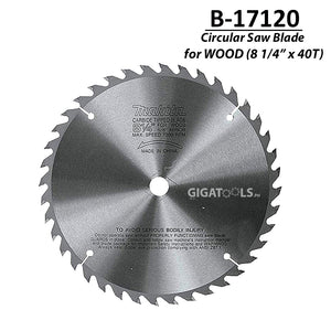 "Makita B-17120 TCT Circular Saw Blade for Wood 203mm (8 1/4"" x 40T) - GIGATOOLS.PH"