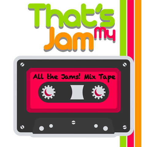 That's My Jam Mix Tape