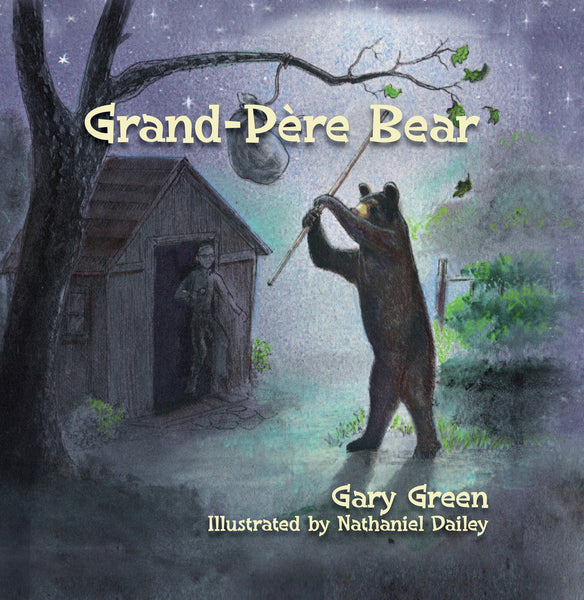 Grand-Pére Bear: Illustrated Children's Book