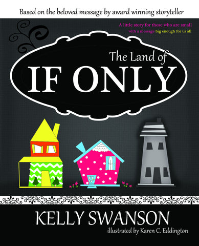 The Land of If Only - Hardback