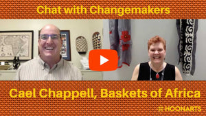 Chat with Changemakers: Cael Chappell, Baskets of Africa