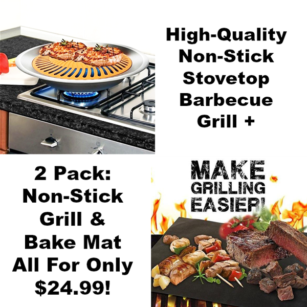 BBQ Bundle - Stove Top Grill + Grill & Bake Mat - Weekend Special Only $24.99!