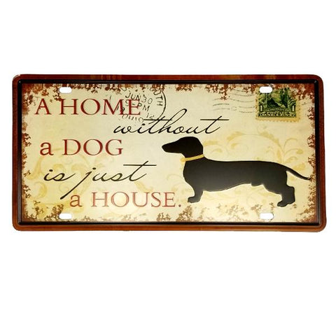 "Decor - ""A Home Without A Dog Is Just A House"" Vintage License Plate Wall Decor Sign"
