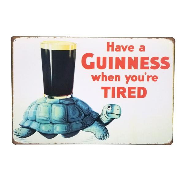 "Decor - Retro ""Have A Guinness When You're Tired"" Vintage Collectible Metal Wall Decor Sign"