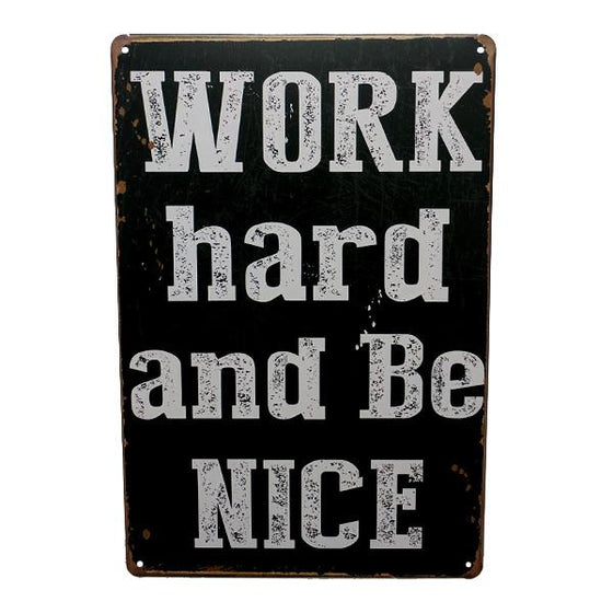 "Home - ""Work Hard And Be Nice"" Vintage Collectible Metal Wall Decor Sign"