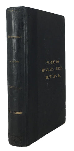 Twenty-eight papers on Birds, Mammals and Reptiles from Proceedings of the Zoological Society of London, The Ibis, Journal of the Asiatic Society of Bengal, Annals and Magazine of Natural History, etc.