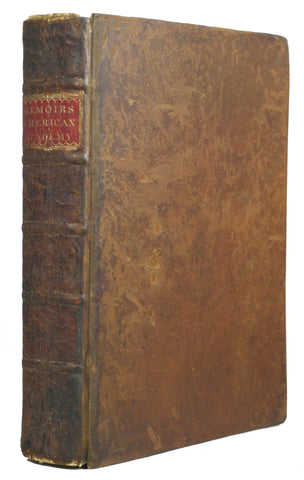Memoirs of the American Academy of Arts and Sciences to the end of the year 1783, volume 1