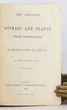 The Variation of Animals and Plants under Domestication, 2 volumes