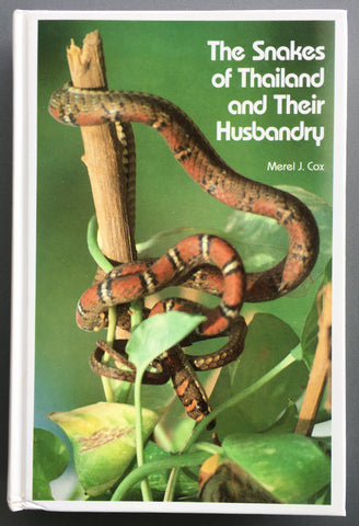 Snakes of Thailand and Their Husbandry
