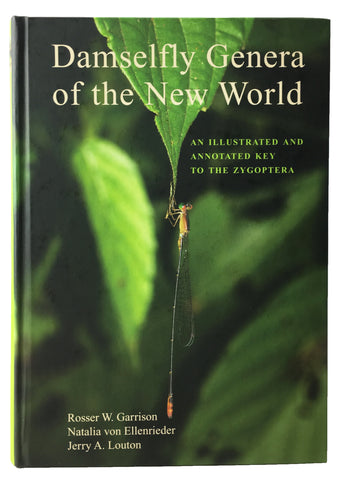 Damselfly Genera of the New World: An Illustrated and Annotated Key to the Zygoptera