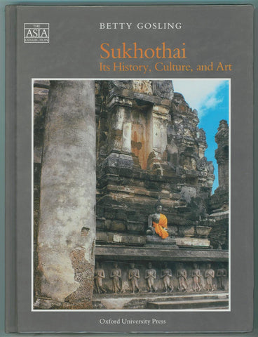 Sukhothai: Its History, Culture, and Art