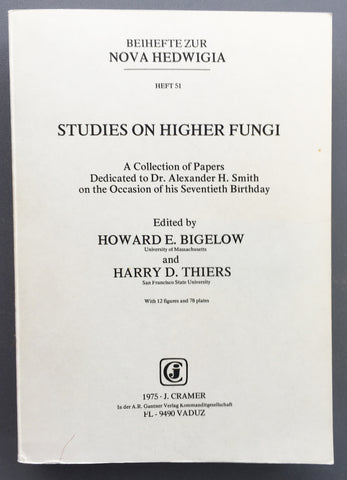Studies on Higher Fungi: A Collection of Papers Dedicated to Dr. Alexander H. Smith on the Occasion of his Seventieth Birthday