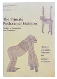 The Primate Postcranial Skeleton: Studies in Adaptation and Evolution