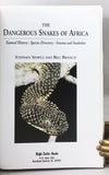 Dangerous Snakes of Africa: Natural History, Species Directory, Venoms and Snakebite