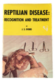 Reptilian Disease: Recognition and Treatment