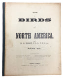 The New and Heretofore Unfigured Species of the Birds of North America, Parts I, IV, V, VIII, XII, XIII and XIV/XV (8 of 15 total parts published), each part in its original pictorial boards as issued