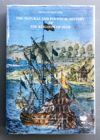 The Natural and Political History of the Kingdom of Siam