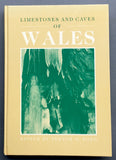 Limestones and Caves of Wales (1989, Hardback First Edition)