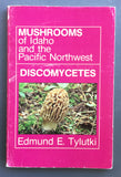 Mushrooms of Idaho and the Pacific Northwest: Discomycetes