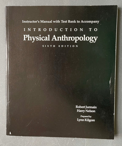 Instructor's Manual with Text Bank to accompany Introduction to Physical Anthropology, Sixth Edition