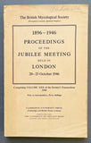 Transactions British Mycological Society, Volume 30: 1896-1946 Proceedings of the Jubilee Meeting held in London, 20-25 October 1946