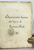 Osservazioni Intorno alle Vipere, first edition, 1664 (+ Knoefel, Peter – Translation of Francisco Redi on Vipers, Leiden: Brill, 1998)