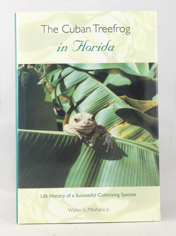 The Cuban Treefrog in Florida: Life history of a successful colonizing species