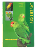 Lovebirds: Purchasing, Care, Diet, Behavior, Breeding