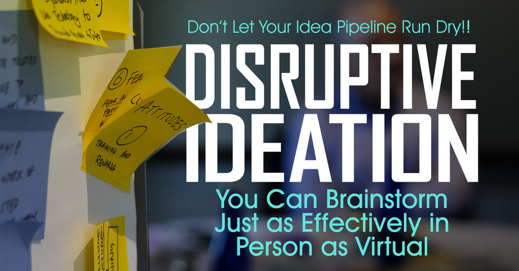 Virtual Disruptive Ideation Workshop (Up to 20 Students)
