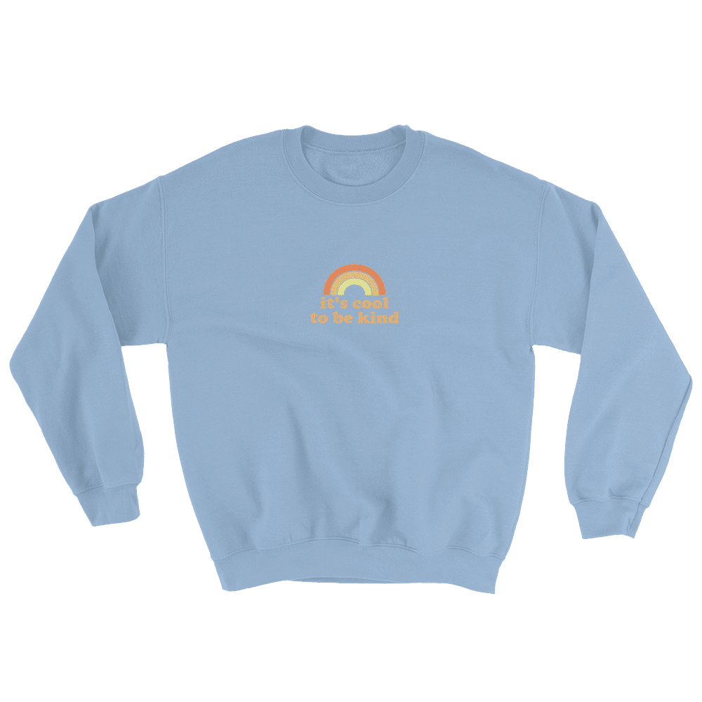 It's Cool To Be Kind Crewneck, Hoodie, & Long-sleeve Tee