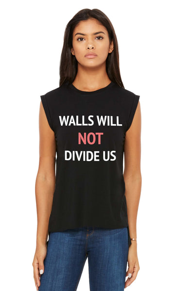 WALLS WILL NOT DIVIDE US Tee