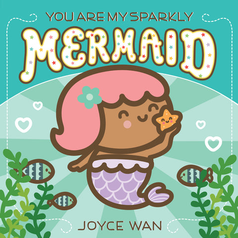you are my sparkly mermaid book