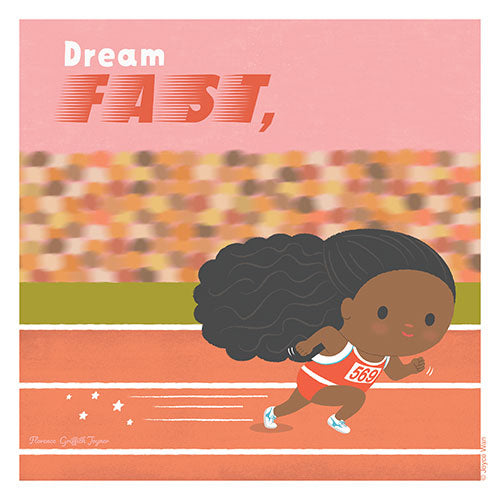 Print: Dream Big | Florence Griffith Joyner